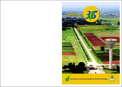 ICRISAT at 35 Triumphant Journey with the Poor in the ...